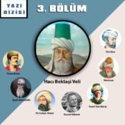Anadolu'da / Türkiye'de Çoğulculuk ve Tolerans – Hacı Bektaşi Veli