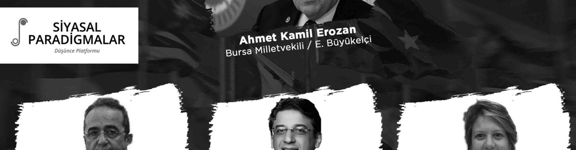 Dünya Halleri'nin Bu Haftaki Konuğu Ahmet Kamil Erozan